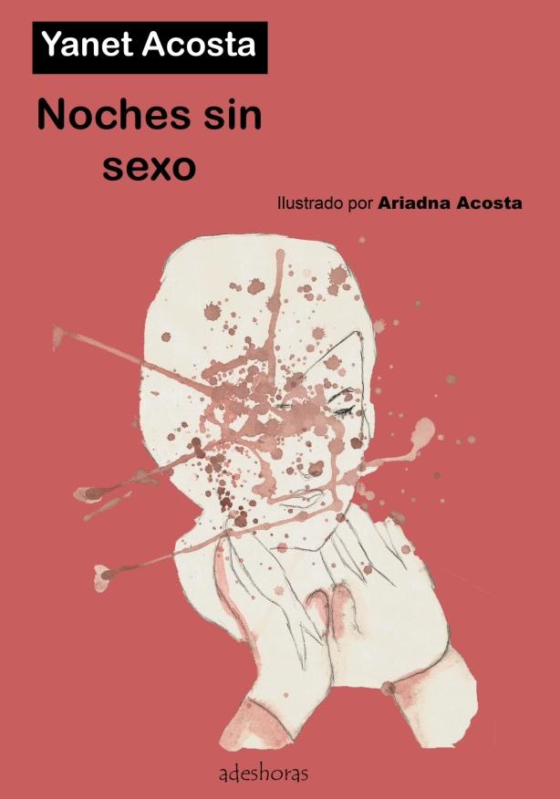 Libro de relatos Noches sin sexo Yanet Acosta