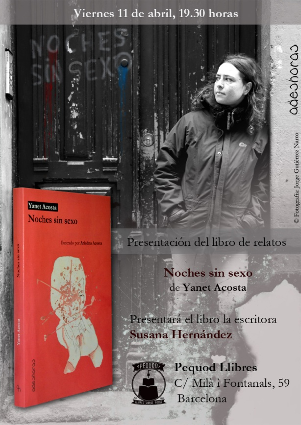 Noches sin sexo Yanet Acosta Barcelona