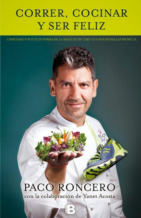 Correr-cocinar-y-ser-feliz-Paco-Roncero y Yanet Acosta